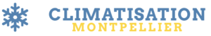Climatisation Montpellier Service